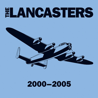 Lancasters, The - 2000-2005