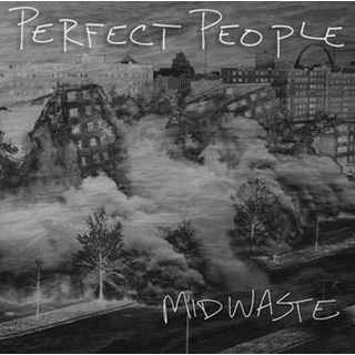 Perfect People - midwaste