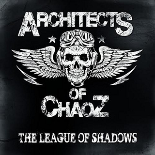 Architects Of Chaoz - the league of shadows