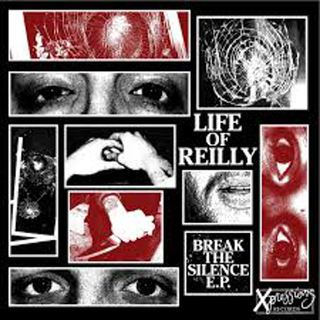 Life Of Reilly - break the silence
