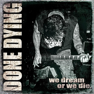 Done Dying - we dream or we die red LP+DLC