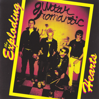 Exploding Hearts, The - guitar romantic