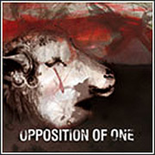 Opposition Of One - screaming without lungs