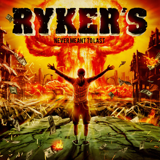 Rykers - never meant to last CD
