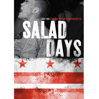 Salad Days - A Decade Of Punk In Washington, DC (1980-90)