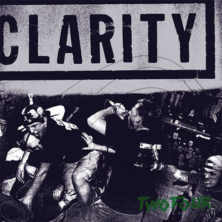 Clarity - two four