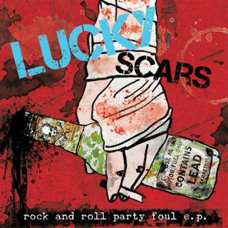 Lucky Scars - rock and roll party foul