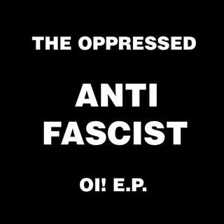 Oppressed - anti fascist oi! e.p.