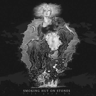 Smoking Hut On Stones - life goes by