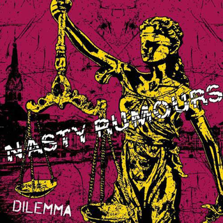Nasty Rumours - dilemma