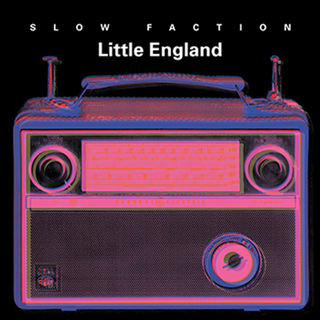 Slow Faction - little england