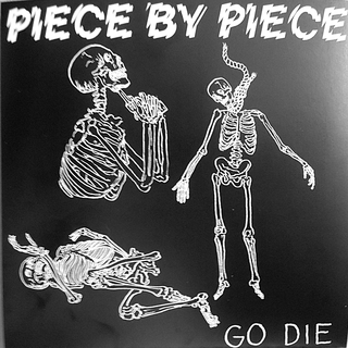 Piece By Piece - go die