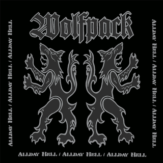 Wolfpack - allday hell