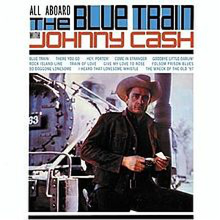Johnny Cash - all aboard the blue train with johnny cash RSD SPECIAL
