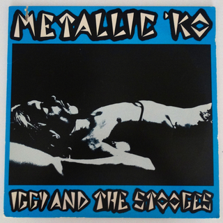 Iggy & The Stooges - metallic k.o. RSD SPECIAL