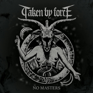 Taken By Force - no masters