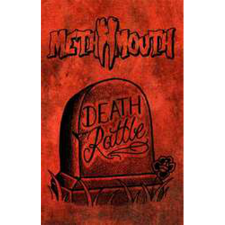 Meth Mouth - death rattle