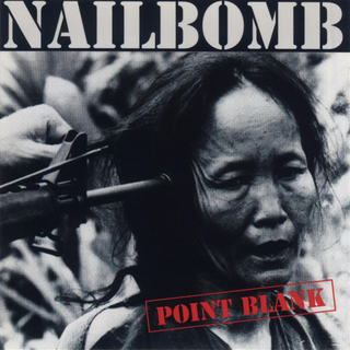 Nailbomb - point black