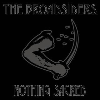 Broadsiders, The - nothing sacred