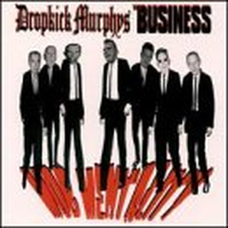 Dropkick Murphys / Business, The - split