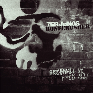 Bonecrusher / 7er Jungs - brickwall vs. fuck all! split grey ox spla. 7