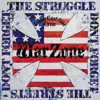 Warzone - dont forget the struggle, dont forget the streets