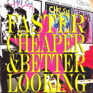 Chelsea - faster cheaper & better looking