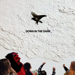 Safe To Say - down in the dark