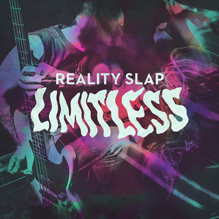 Reality Slap - limitless