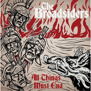 Broadsiders, The - all things must end
