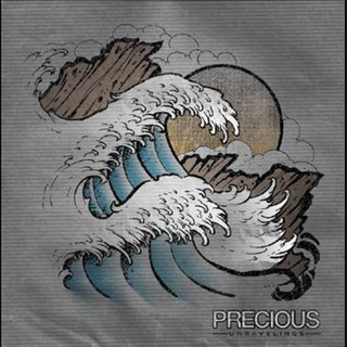 Precious - unravelings