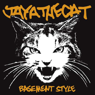 Jaya The Cat - basement style (re-issue)