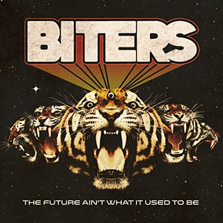 Biters, The - the future aint what it used to be