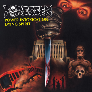 Foreseen - power intoxication b/w dying spirit