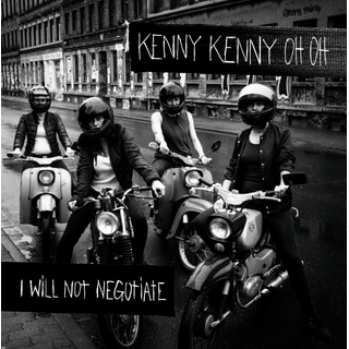Kenny Kenny Oh Oh - i will not negotiate