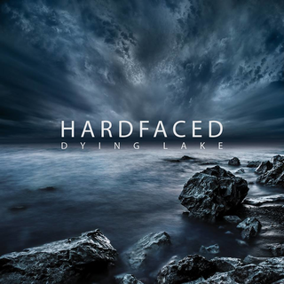 Hardfaced - dying lake