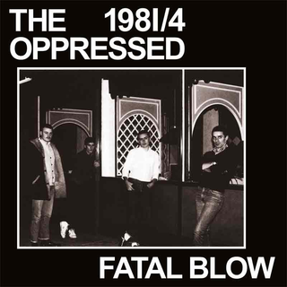 Oppressed, The - fatal blow
