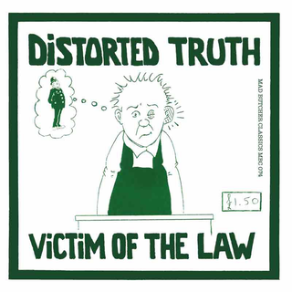 Distorted Truth - victim of the law