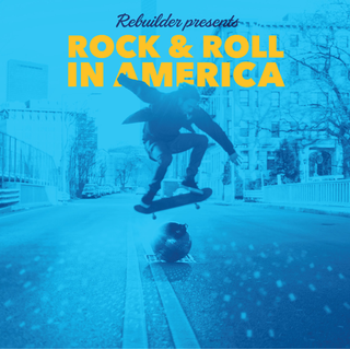 Rebuilder - rock & roll in america