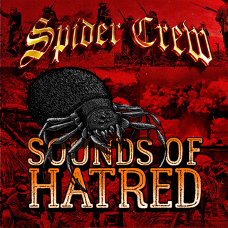 Spider Crew - sounds of hatred Digipack CD