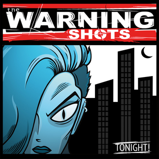 Warning Shots, The - tonight
