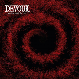 Devour - defiant until the end