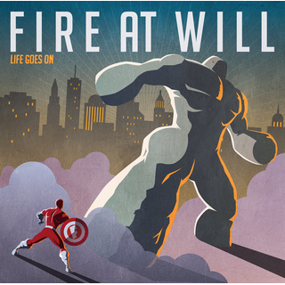 Fire At Will - life goes on CD