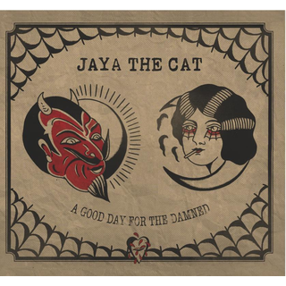 Jaya The Cat - a good day for the damned black LP