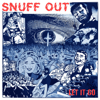 Snuff Out - let it go