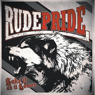 Rude Pride - take it as it comes