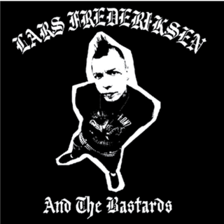 Lars Frederiksen And The Bastards - same (reissue) BF...