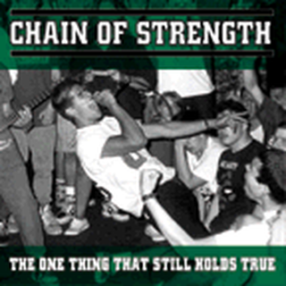 Chain Of Strength - the one thing that still hold true