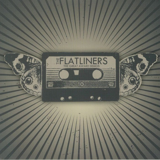 Flatliners, The - the great awake demos