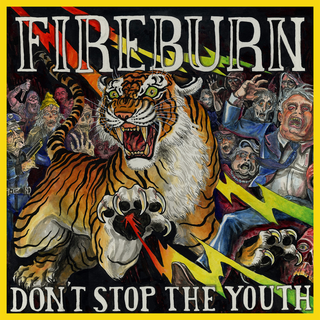 Fireburn - dont stop the youth